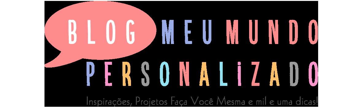 Blog Meu Mundo Personalizado