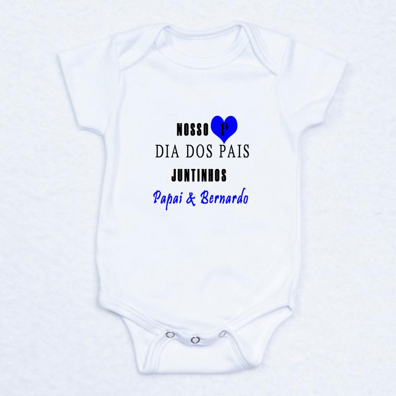 Body Nosso 1º Dia Dos Pais Juntinhos C Nome Bebê Meu Mundo