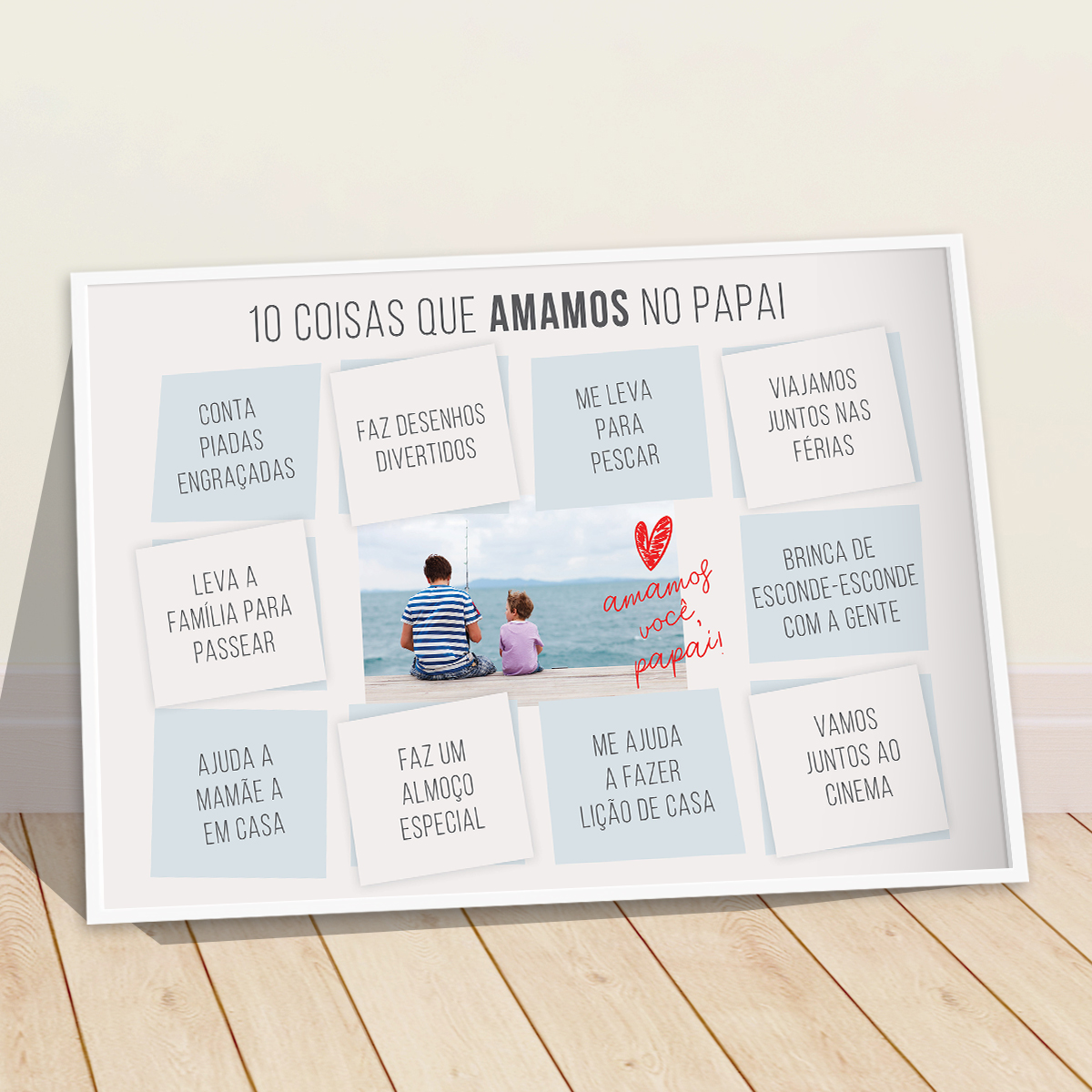 Quadro Presente Dia Dos Pais 10 Coisas Que Amamos No Papai